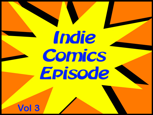 Cammy's Comic Corner - Indie Comics Episode - Vol. 3
