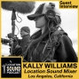 Artwork for 014 Kally Williams-Location Sound Mixer based out of Los Angeles, California