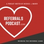 Artwork for 210 Tip #10 of Top 10 Hot Referral Tips of Top Producers with Michael J Maher and Stefani Havel