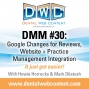 Artwork for #30: Google Changes for Reviews, Website and Practice Management Integration