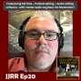 Artwork for JJRR Ep20 Freelancing full time - Podcast Editing - Audio editing software - with Jim Metzendorf