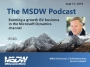 Artwork for MSDW Podcast: Running a growth ISV business  in the Microsoft Dynamics channel, with Mike Dickerson of ClickDimensions