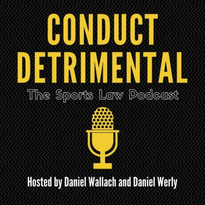 Conduct Detrimental: a exploration of legalities in sports show image
