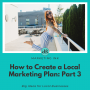 Artwork for How to Create a Marketing Plan: Part 3