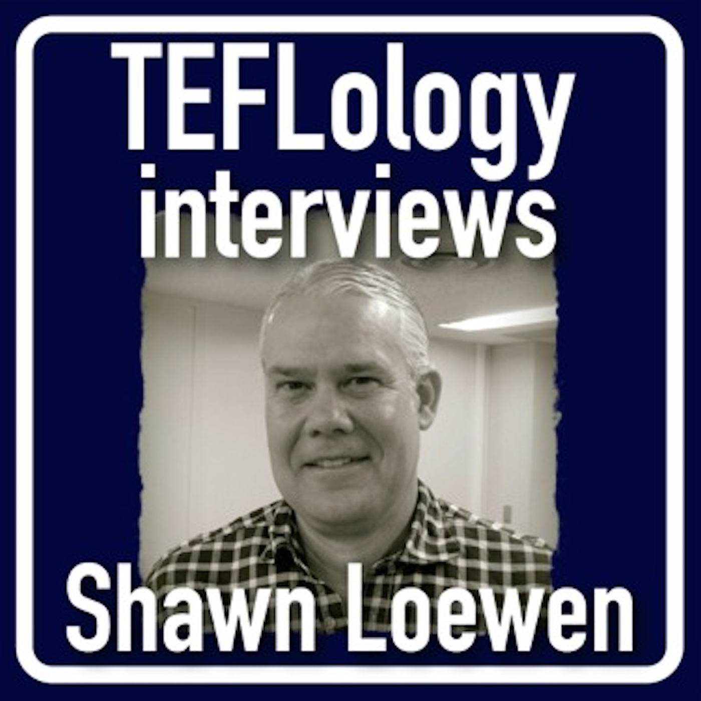 TEFL Interviews 21: Shawn Loewen on Instructed Second Language Acquisition