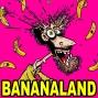 Artwork for Bananaland Greatest Moments