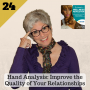 Artwork for 24: Hand Analysis: Improve the Quality of Your Relationship