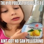 Artwork for The HYPE Podcast Episode 99.4.6: Ain't got the San Pellegrino?