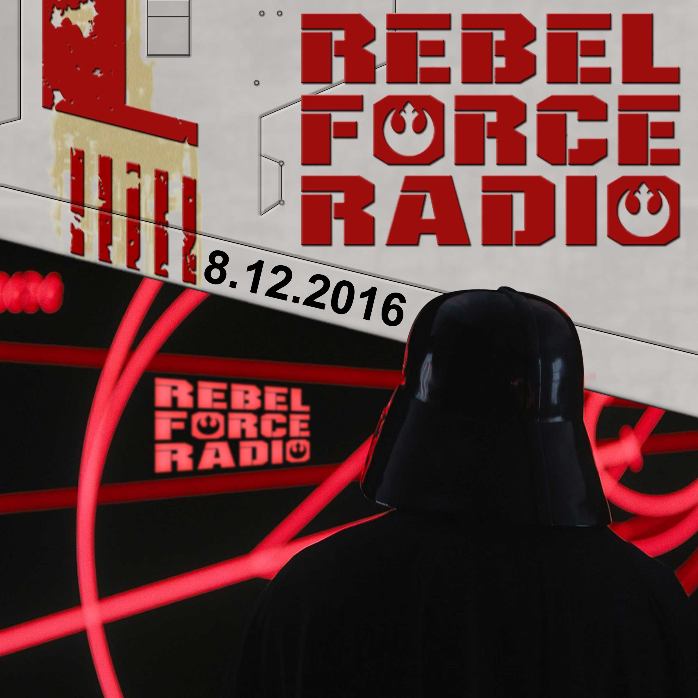 Rebel Force Radio: August 12, 2016