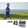 Artwork for Ep 45 - How to run faster and more easily without running & fix your weak feet with Tim Bransdon