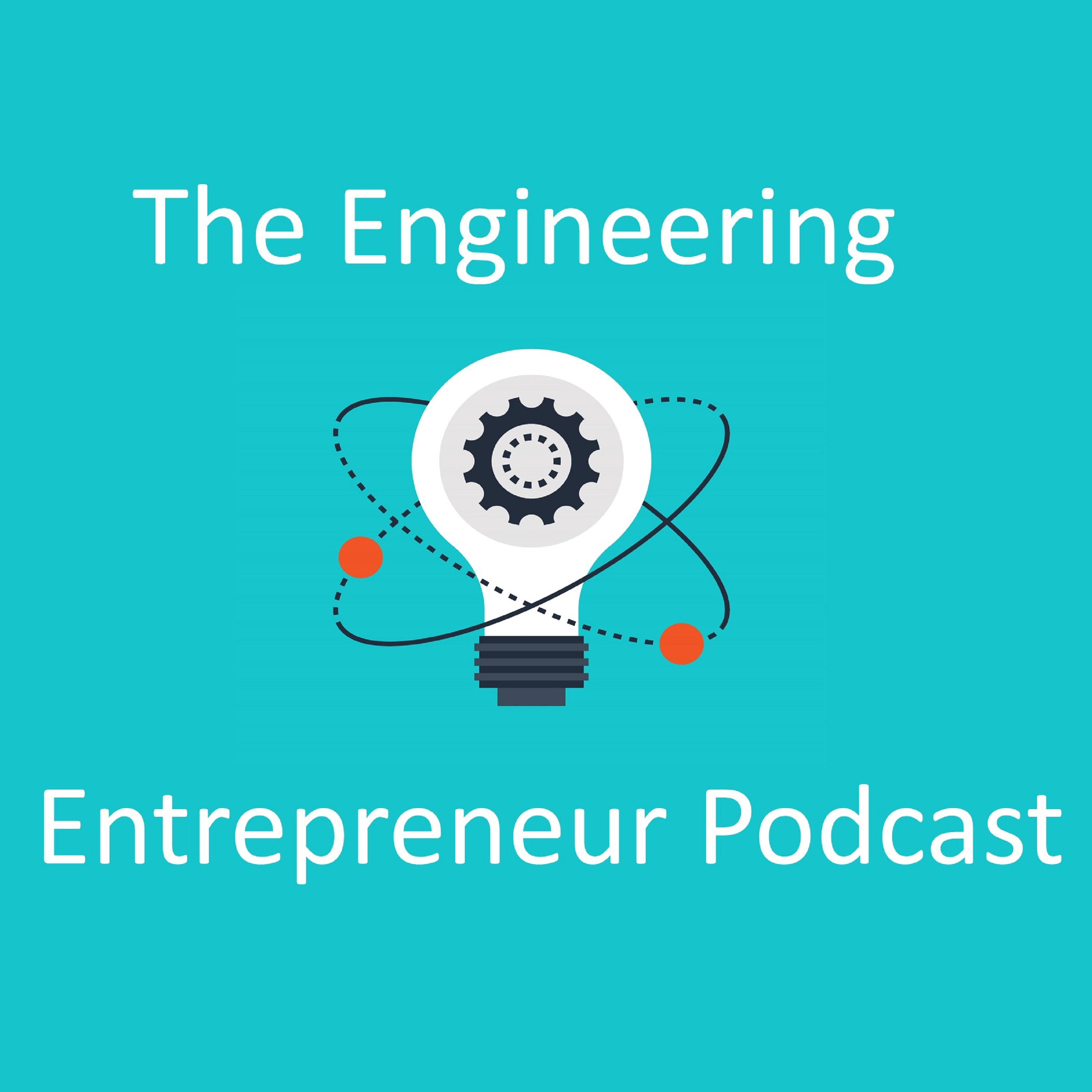 The Engineering Entrepreneur Podcast show art