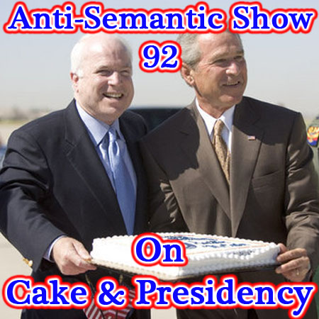 Episode 92 - On Cake and Presidency