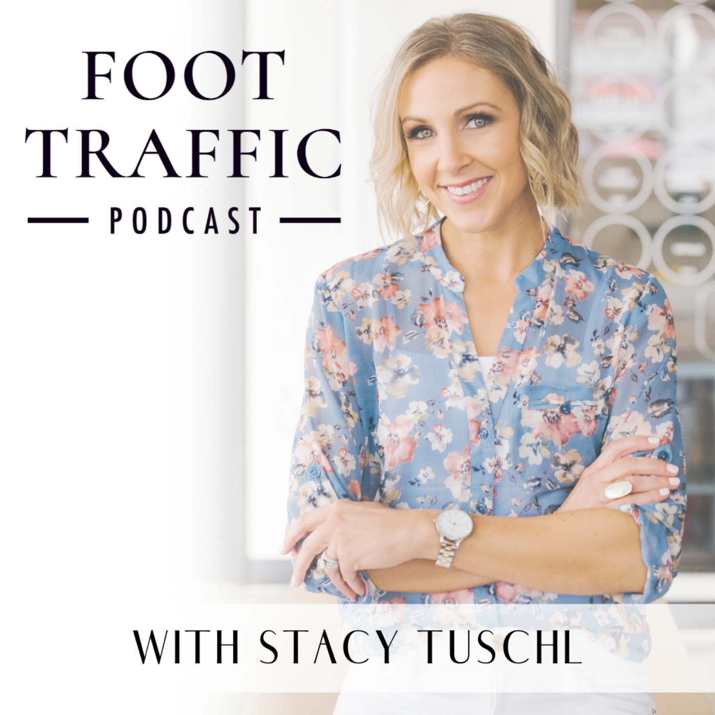 Foot Traffic Podcast show art