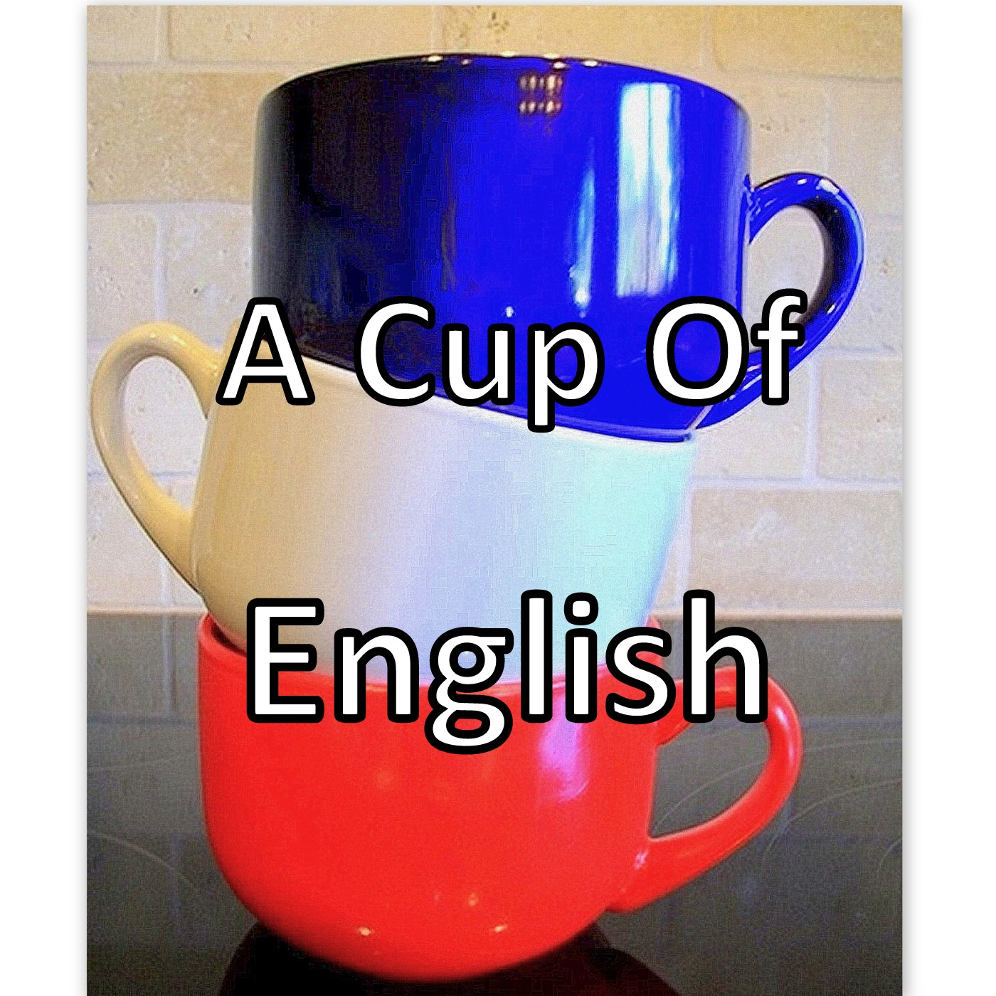 A Cup Of English show art