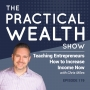 Artwork for Teaching Entrepreneurs How to Increase Income Now with Chris Miles - Episode 119