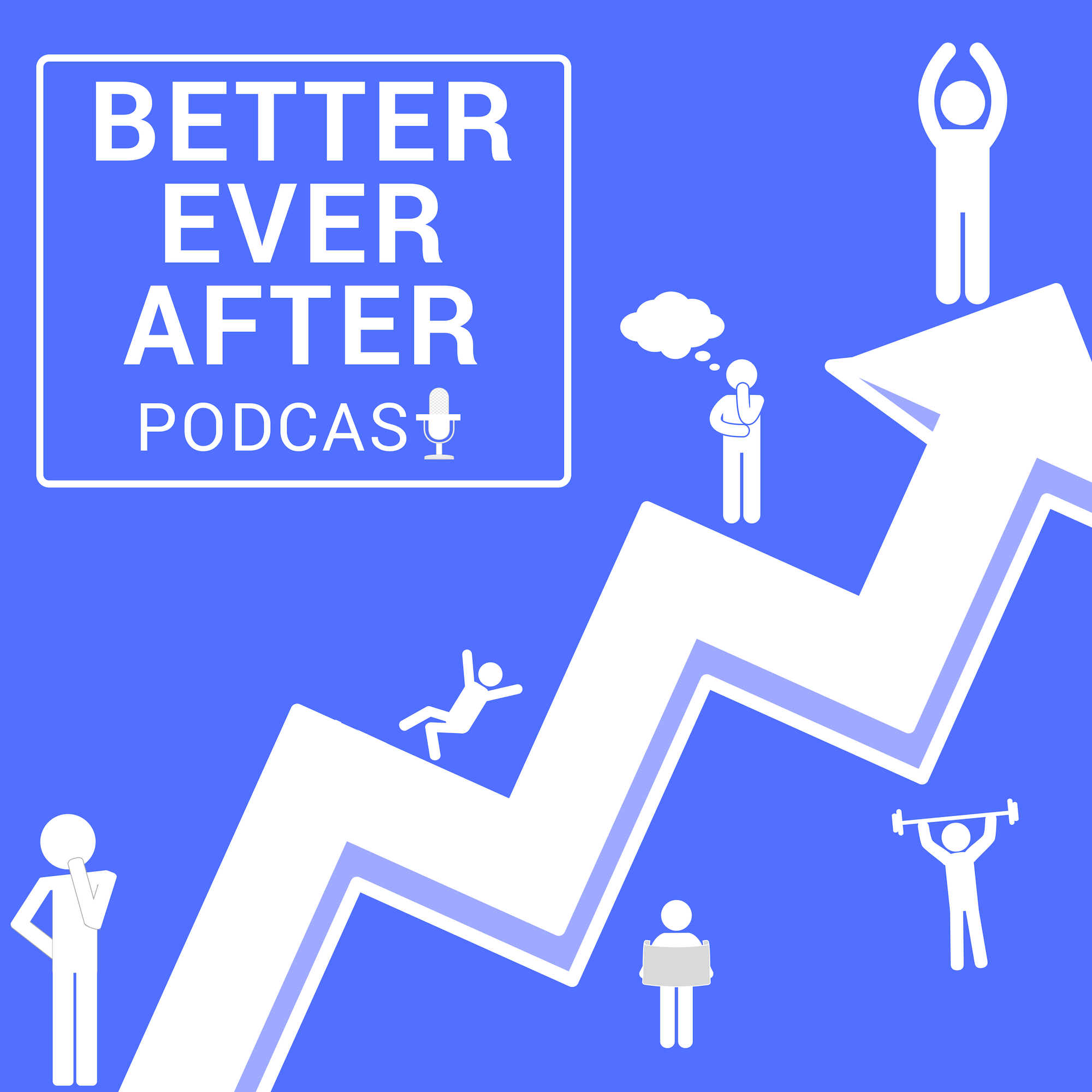 Better Ever After Podcast show art