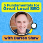 Artwork for MARKETIING: 5 Fundamentals for Great Local SEO with Darren Shaw