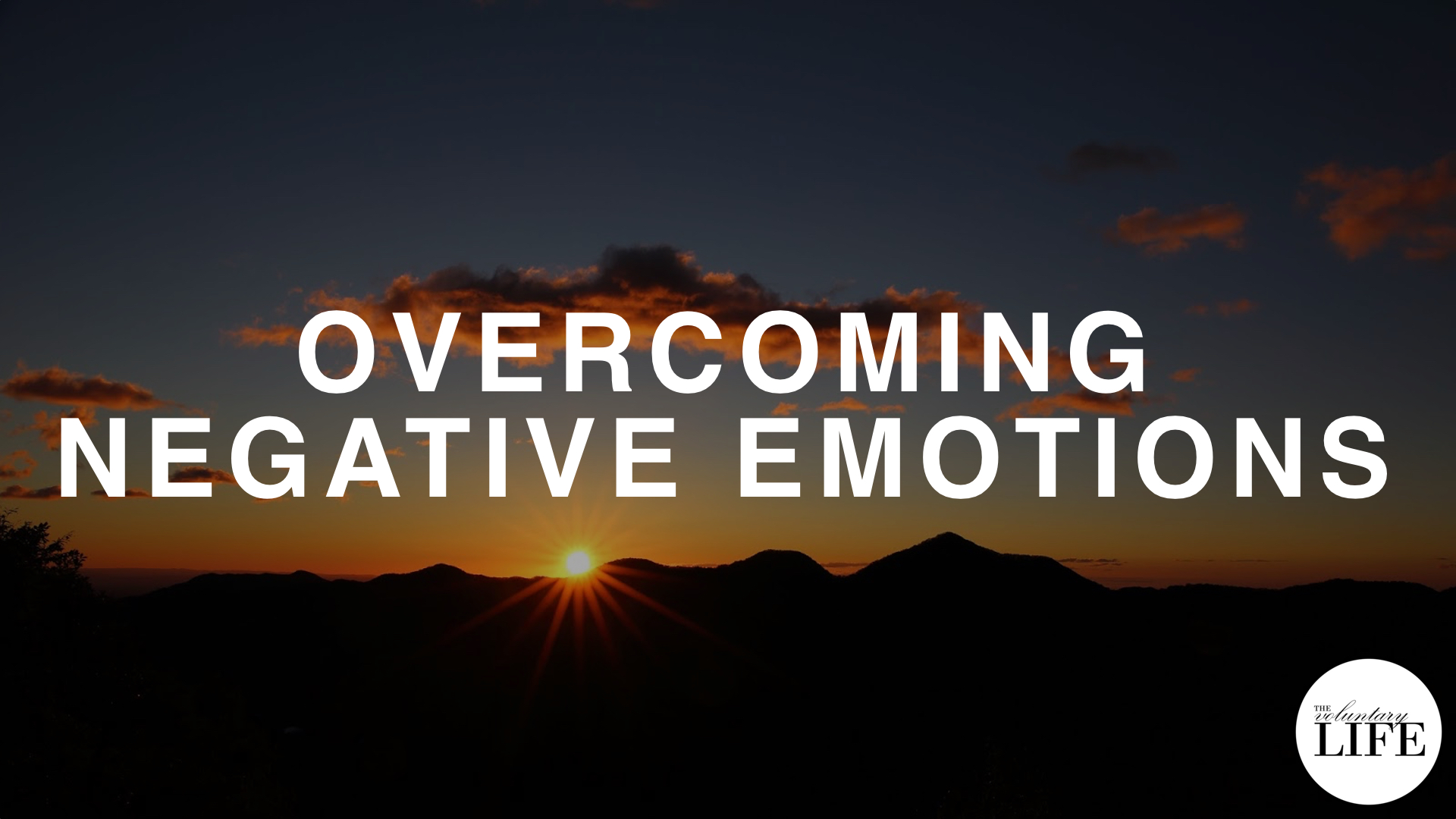 260 Overcoming Negative Emotions