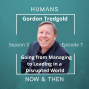 Artwork for Gordon Tredgold: Going from Managing to Leading in a Disruptive World