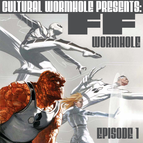 Cultural Wormhole Presents: FF Wormhole Episode 1