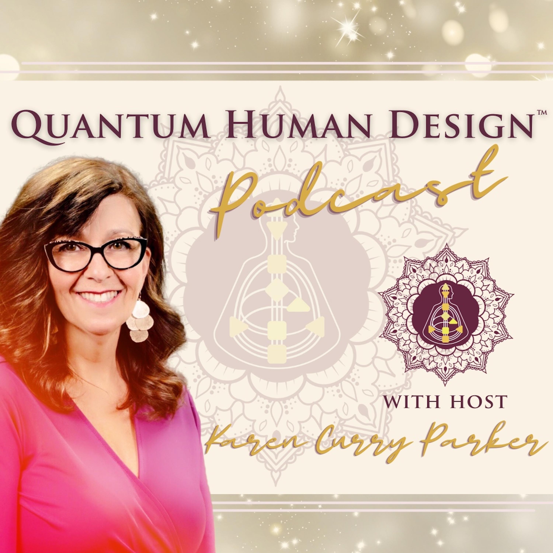 Quantum Human Design™ Podcast show art