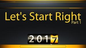 LET'S START RIGHT - Part 1