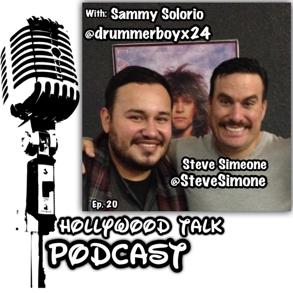#20 Hollywood Talk with Sammy Solorio - Steve Simeone