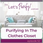Artwork for 52: Purifying In The Clothes Closet
