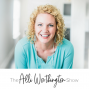 Artwork for Allie Casazza on thriving in parenting, business, and living life on her own terms