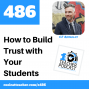Artwork for How to Build Trust with Your Students