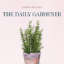 Artwork for October 8, 2019  Daily Gardener Merchandise, Johann Baptist Ziz, William Swainson, Hardy Croom, Elizabeth Agassiz, Growing Herbs by Thomas DeBaggio, Burying Hens and Chicks, and Fall Color with Kelly Norris