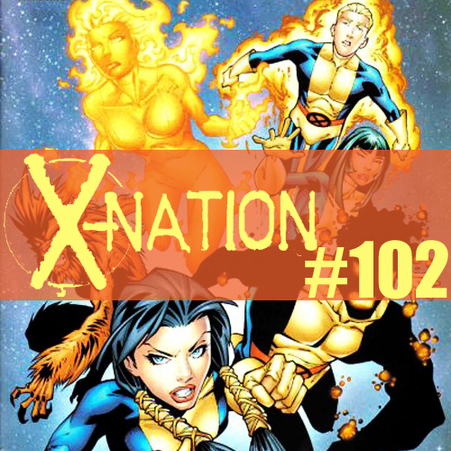 Cultural Wormhole Presents: X-Nation Episode 102