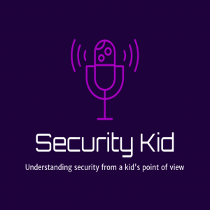 Security Kid Podcast
