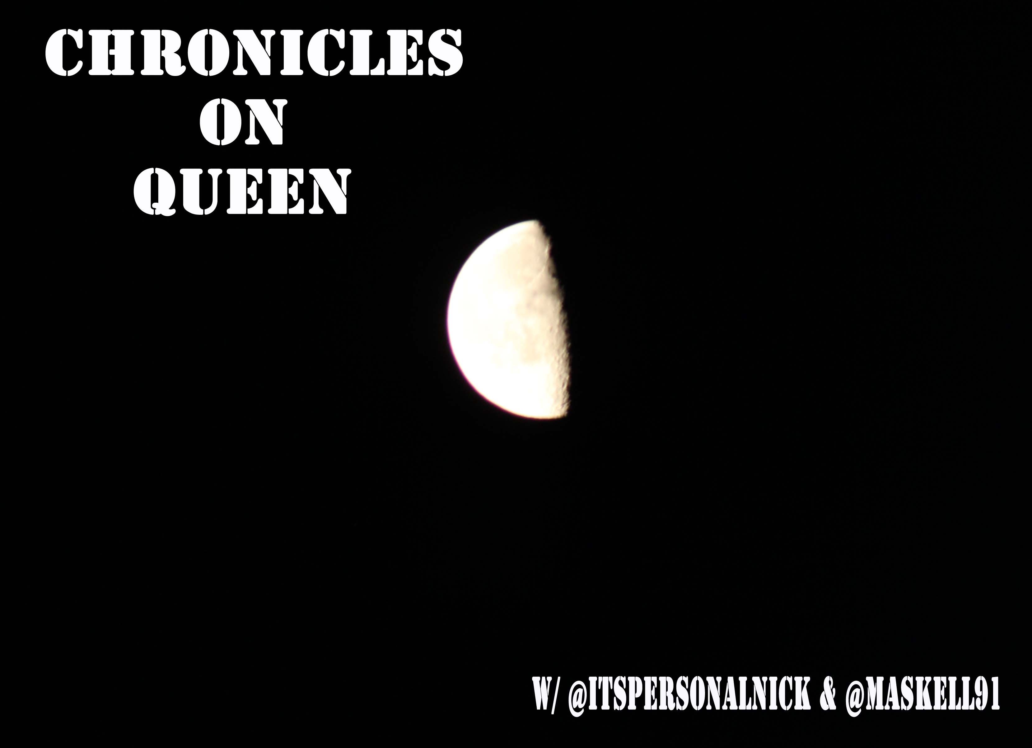 Artwork for Chronicles on Queen - Ep. 18 w/ Nick H-K and Maskell