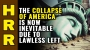Artwork for The COLLAPSE of America is now inevitable thanks to the lawless, lunatic Left