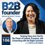 Artwork for 106. Turning Chaos Into Clarity: The Power of Content, Processes, and Connecting with the Right Customer with Priscilla McKinney