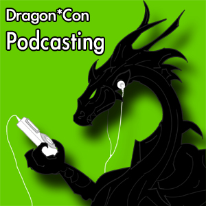 Dragon*Con Podcasting 2008 - Panel 1 - Podcasting Kickoff!