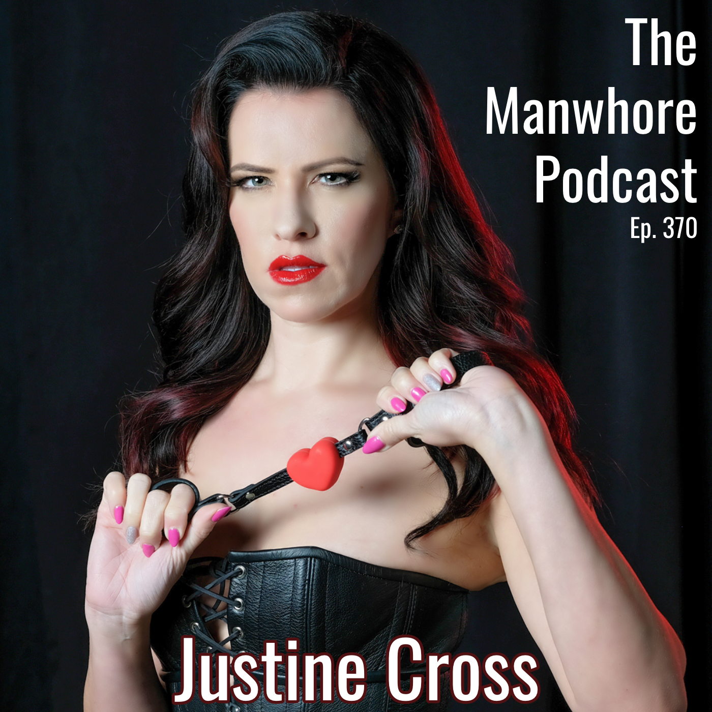 The Manwhore Podcast: A Sex-Positive Quest - Ep. 370: Taking Sex Work Online with Justine Cross