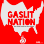 Artwork for Welcome to Gaslit Nation