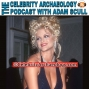 Artwork for PODCAST EPISODE 32 - The Tragedy of Anna Nicole Smith