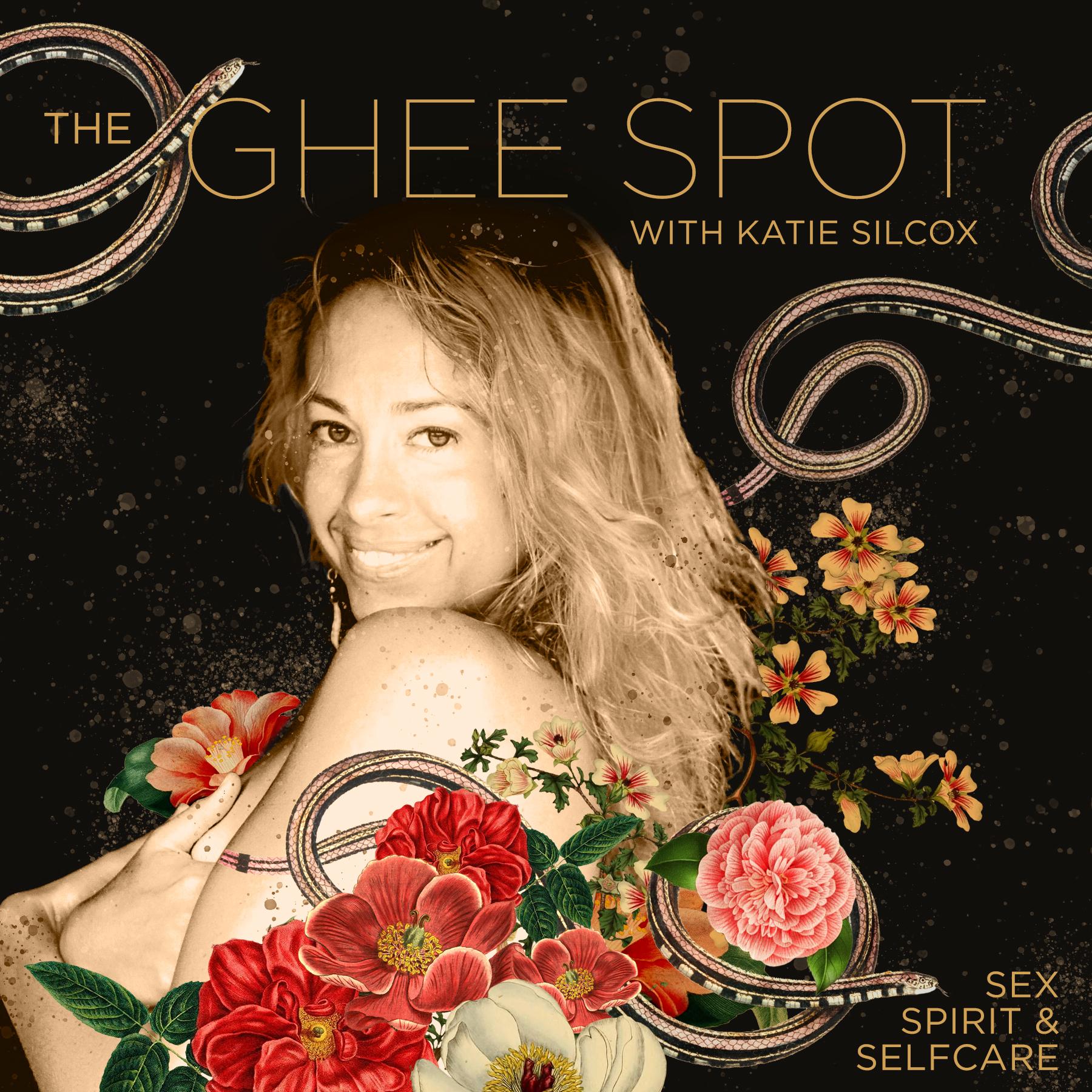 The Ghee Spot: Sex, Spirit & Self-Care show art