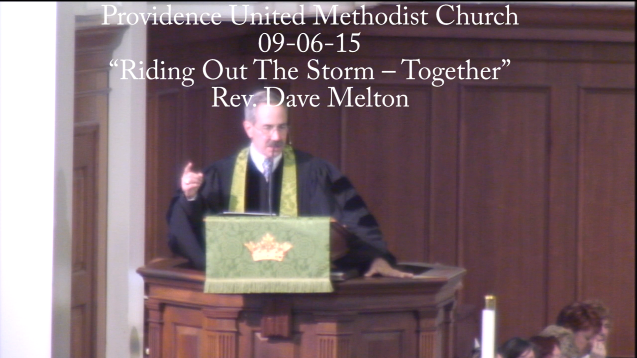 "Traditional Sermon ""Riding Out The Storm – Together"""
