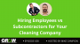 Artwork for Hiring Employees vs Subcontractors for Your Cleaning Company: Episode 638