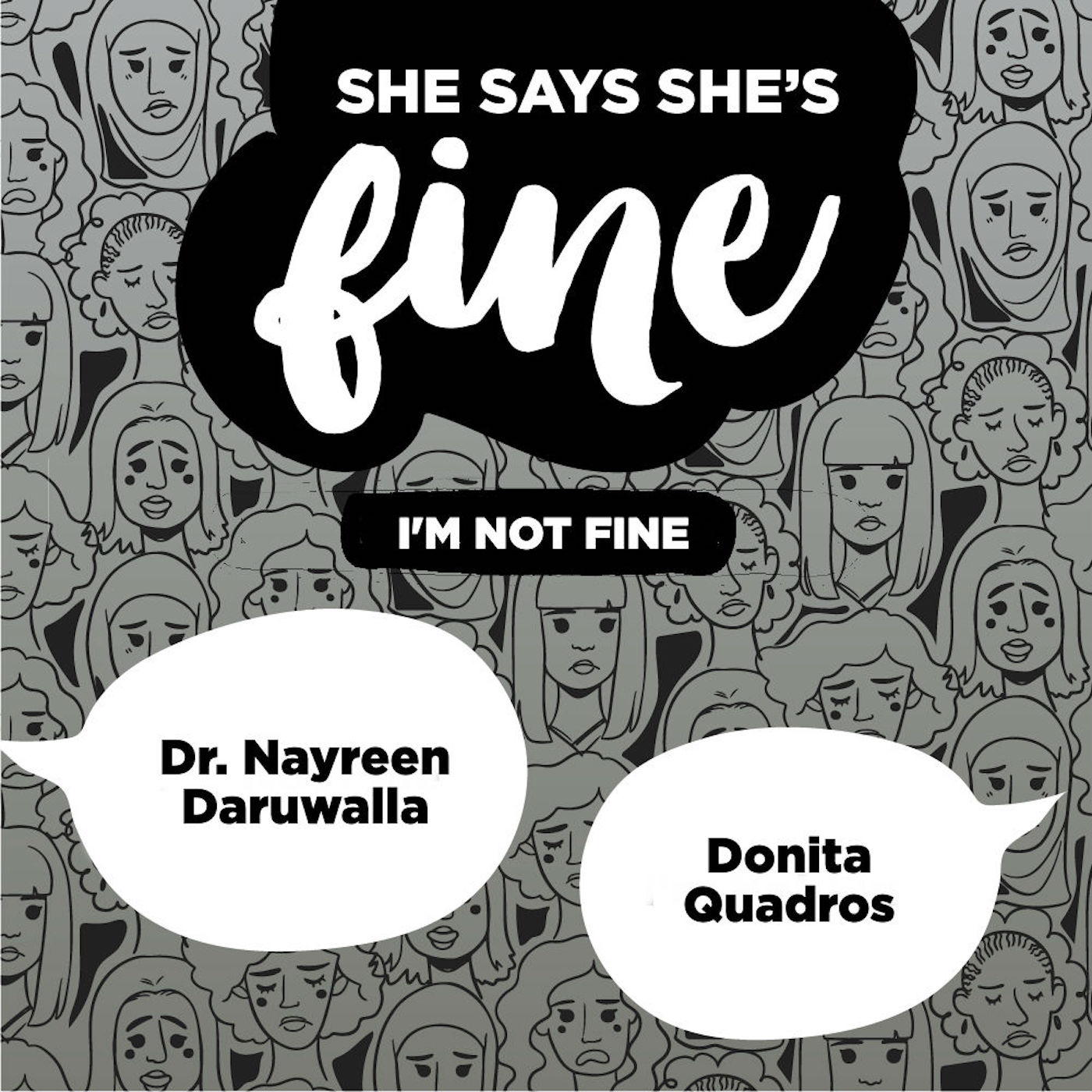 I'm Not Fine ft. Dr. Nayreen Daruwalla & Donita Quadros