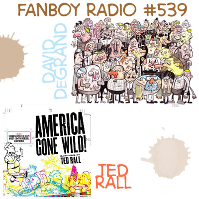 Fanboy Radio #539 - Ted Rall