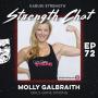 Artwork for Strength Chat #72: Molly Galbraith from GirlsGoneStrong