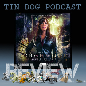 TDP 563: Torchwood 1.6 MORE THAN THIS