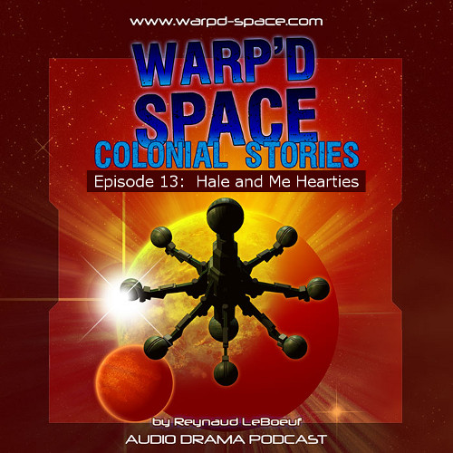 Warp'd Space 013 - Hale and Me Hearties