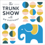 Artwork for The Trunk Show with RW Elephant Trailer