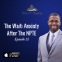 Artwork for The Wait: Anxiety After The NPTE